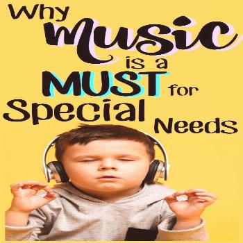 10 Incredible Benefits of Music for Special Needs Kids There is a reason why many speech therapists