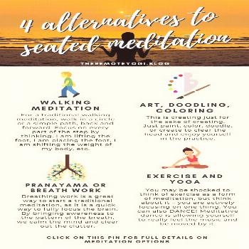 4 Ways to Active Meditate - Not Sitting! While meditation is becoming very mainstream and old stere