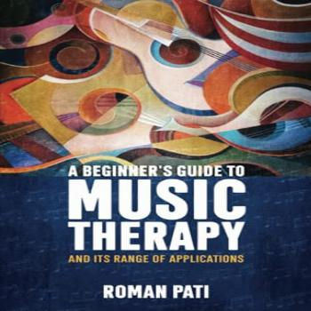 A Beginner's Guide To Music Therapy and Its Range Of