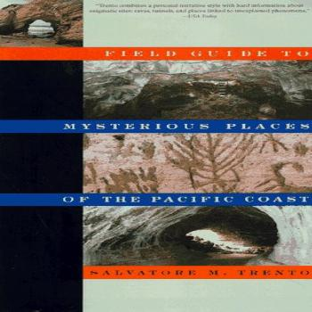 Field Guide to Mysterious Places of the Pacific Coast (Field