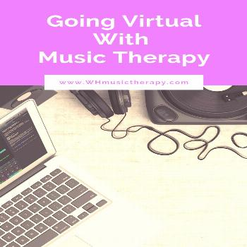 Ideas For Going Virtual With Music Therapy  A few ideas and tips for going virtual with music thera