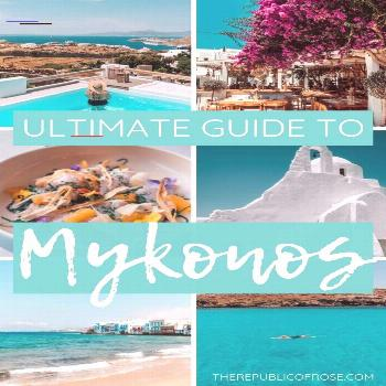 THE ULTIMATE GUIDE TO MYKONOS - The Republic of Rose THE ULTIMATE GUIDE TO MYKONOS - The Republic o