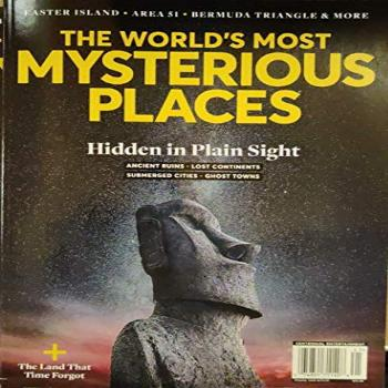 The World's Most Mysterious Places Magazine Issue 41 Hidden