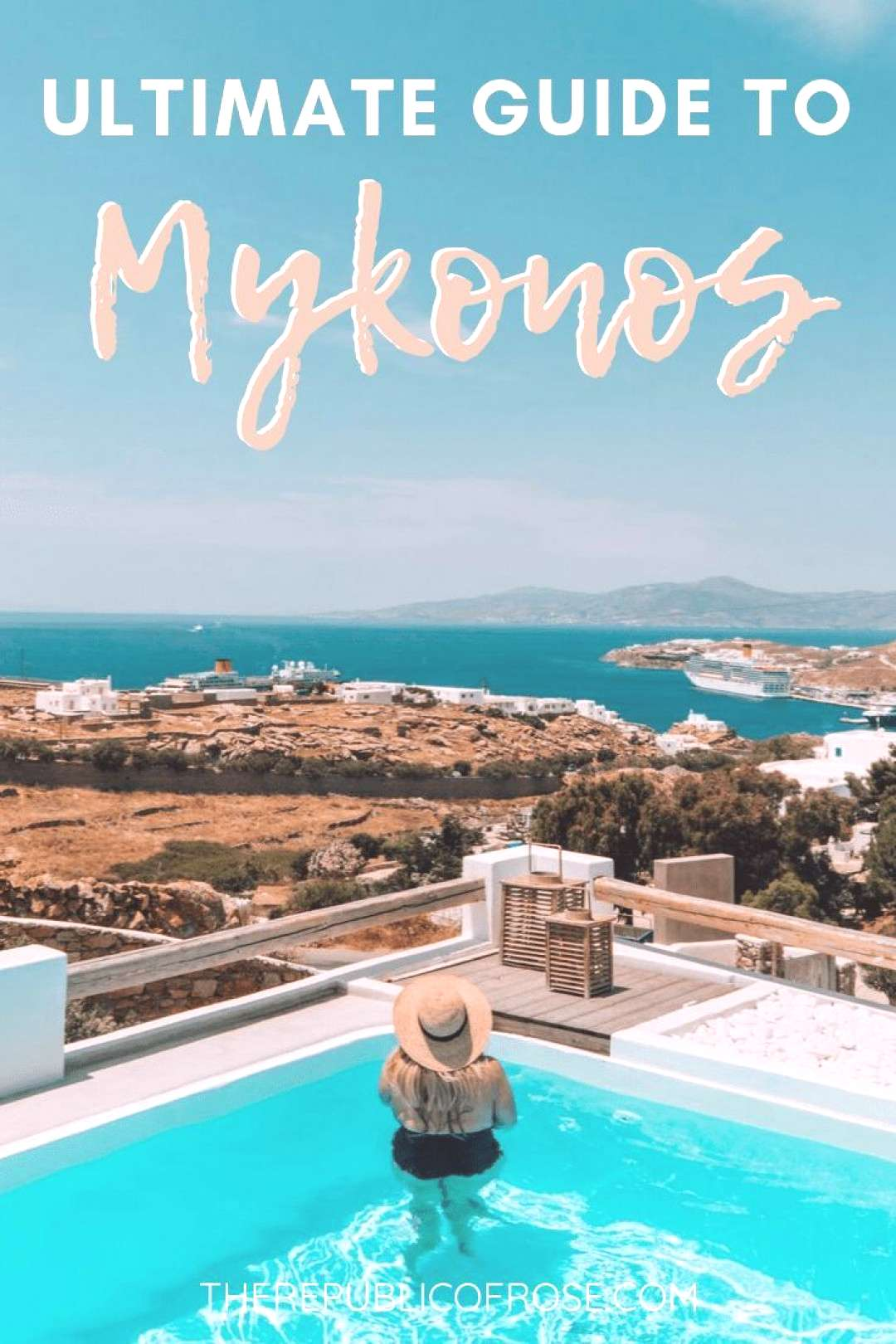 THE ULTIMATE GUIDE TO MYKONOS - The Republic of Rose THE ULTIMATE GUIDE TO MYKONOS GREECE | The Rep